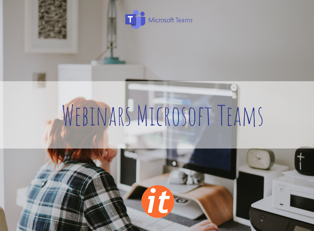 Webinairs via Microsoft Teams